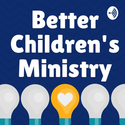 Better Children's Ministry