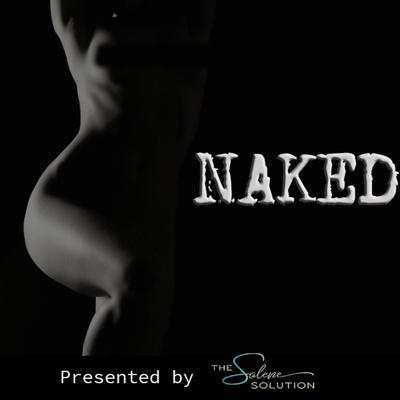 The Salene Solution presents Naked