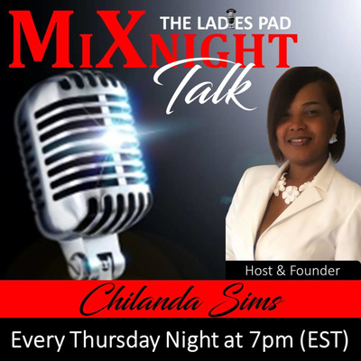 "The Ladies Pad ""MiXnight Talk"""
