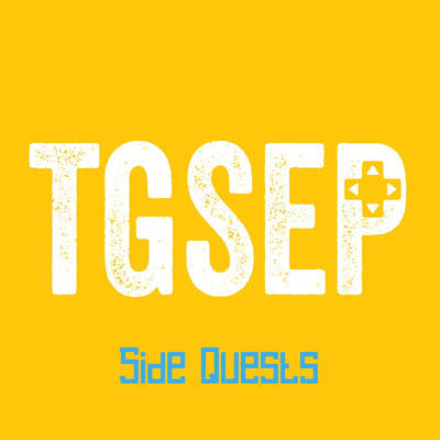 TGSEP: Side Quests