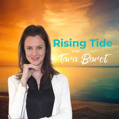 Rising Tide with Tara Barot