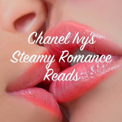 Chanel Ivy's Steamy Romance Reads