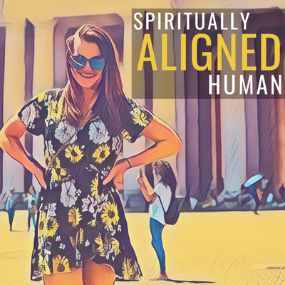 ALIGNED - Spiritually ALIGNED Human