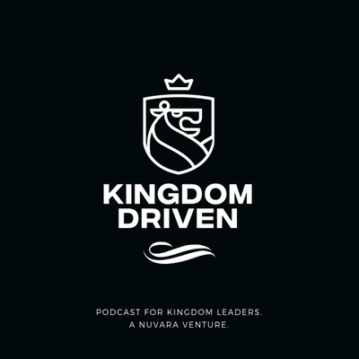Kingdom Driven Podcast