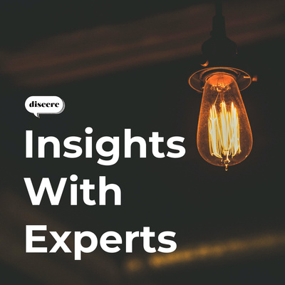 Insights With Experts - by Discere