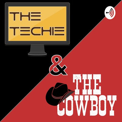 The Techie and the Cowboy