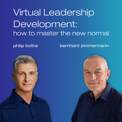 Virtual Leadership Development:  how to master the new normal