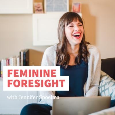 Feminine Foresight