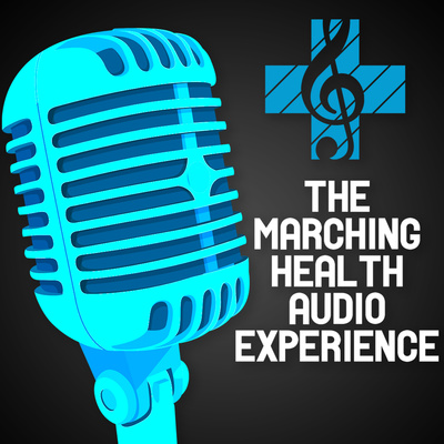 The Marching Health Audio Experience