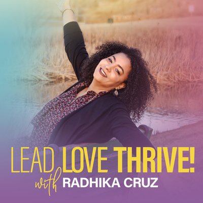 Lead. Love. Thrive!