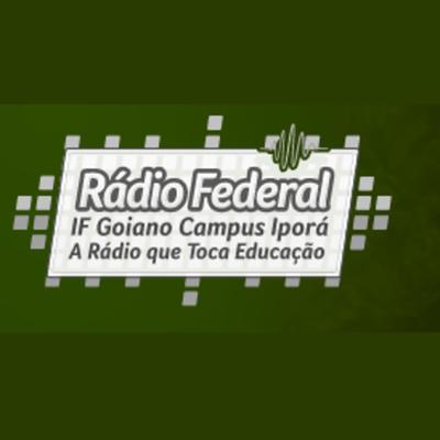 Rádio Federal - Instituto Federal Goiano - Campus Iporá