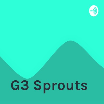 G3 Sprouts