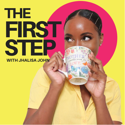 The First Step with Jhalisa John