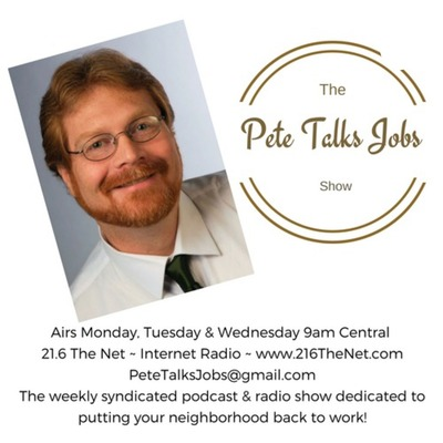 The Pete Talks Jobs Show