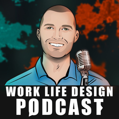 Work Life Design Podcast