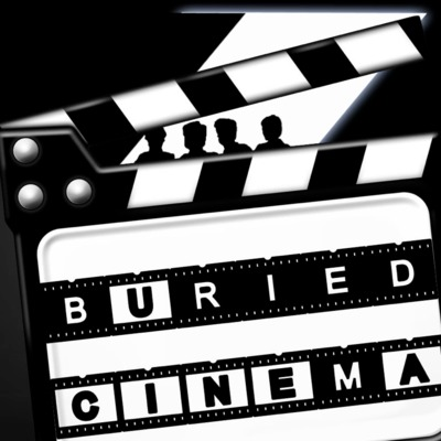 Buried Cinema