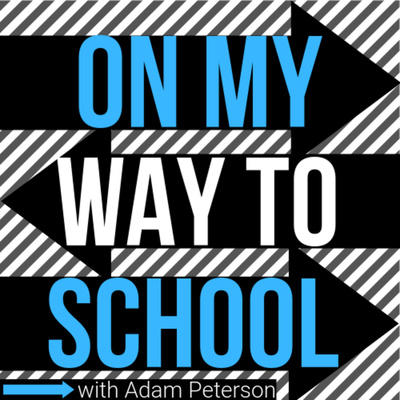 On My Way To School with Adam Peterson