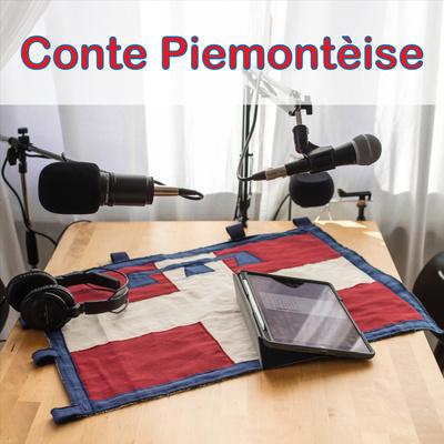 Conte Piemontèise - podcast in lingua piemontese.