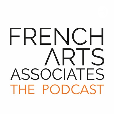 French Arts Associates Podcast