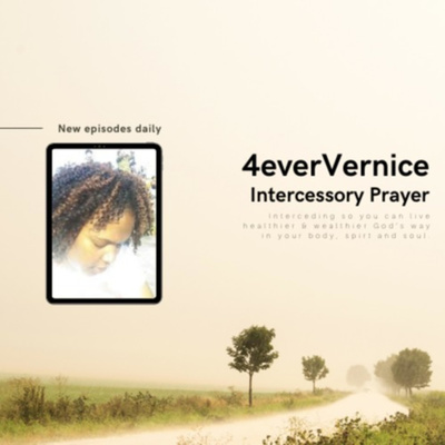 4everVernice Intercessory Prayer