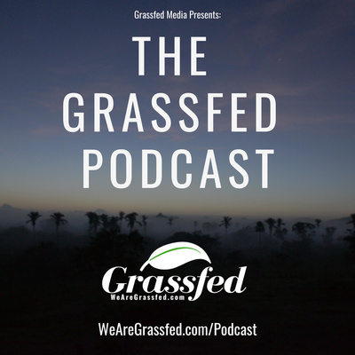 The Grassfed Podcast