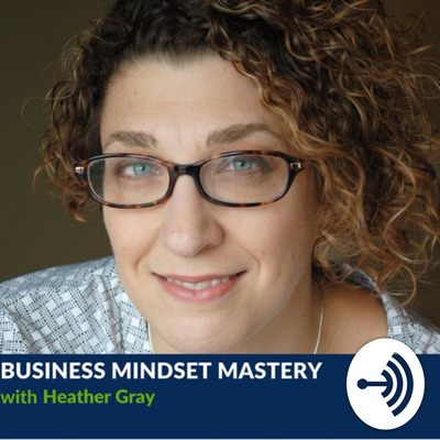 Business Mindset Mastery