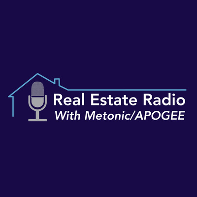 Real Estate Radio with Metonic and APOGEE