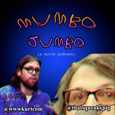 Mumbo Jumbo (A Movie Podcast)
