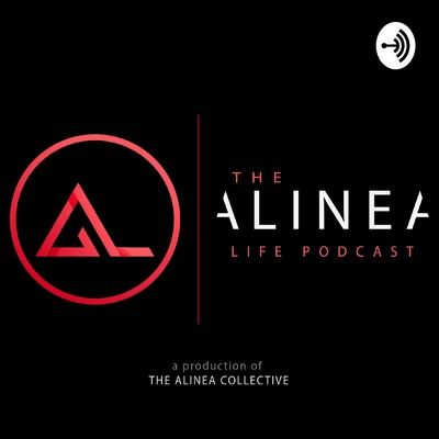 The Alinea Life Podcast
