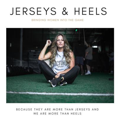 Jerseys And Heels
