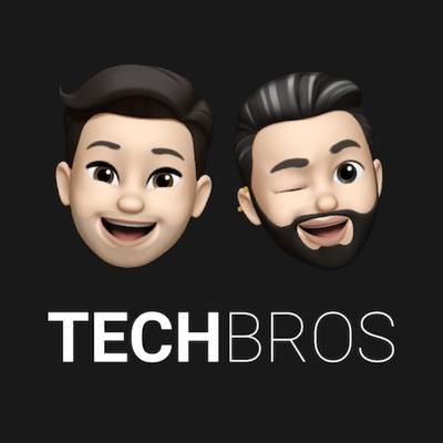 TECHBROS Podcast