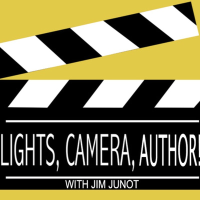 Lights, Camera, Author! with Jim Junot