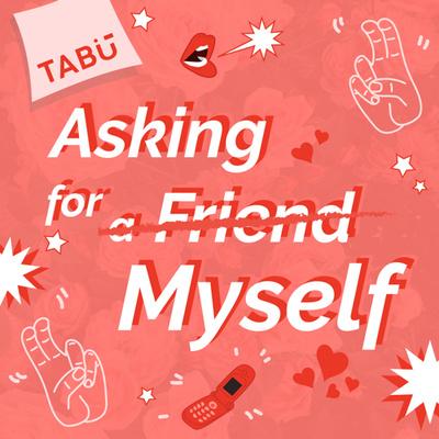 Asking for Myself