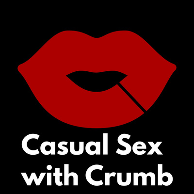 Casual Sex with Crumb