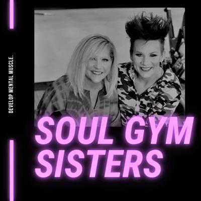 Soul Gym Sisters