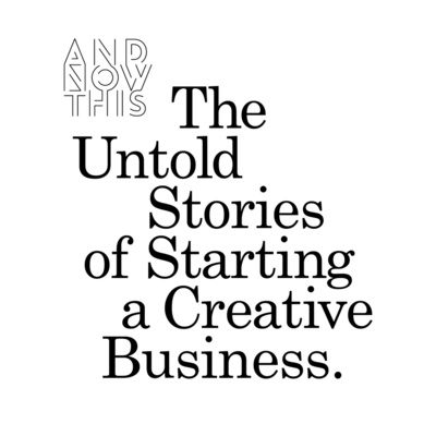 The Untold Stories of Starting a Creative Business