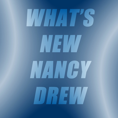 What's New Nancy Drew