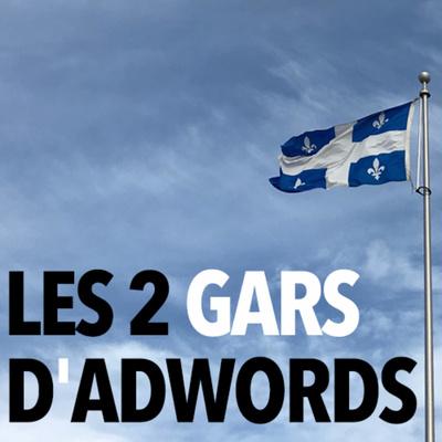 Les 2 Gars d'AdWords