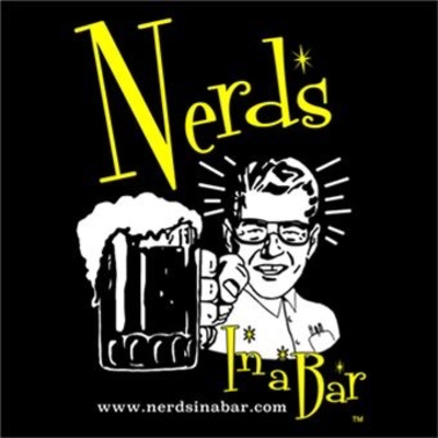 Nerds In a Bar - Talk NERDY To Me
