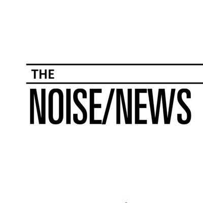 The Noise News