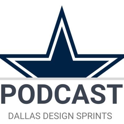 Dallas Design Sprints Podcast