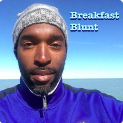 Breakfast Blunt: The sounds of life as a mindful entrepreneur