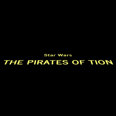 Star Wars: The Pirates of Tion