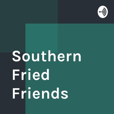 Southern Fried Friends