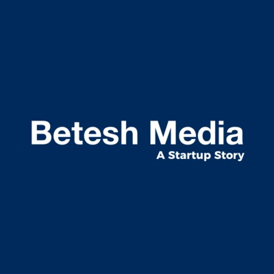 Betesh Media, A Startup Story