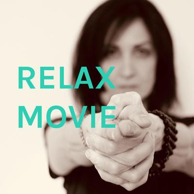 RELAX MOVIE