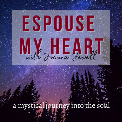 Espouse My Heart with Joanna Jewell
