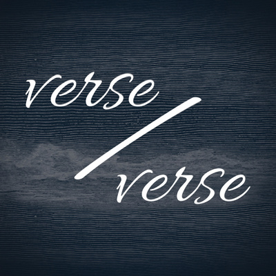 Verse/Verse Bible Podcast