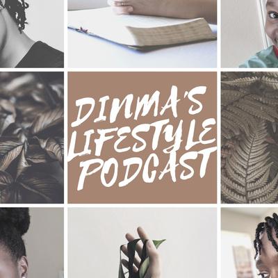 Dinma's Lifestyle