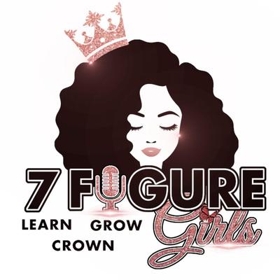 7 Figure Girls Podcast